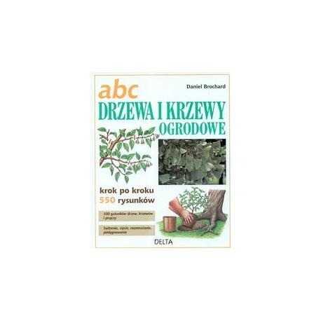 ABC Drzewa i krzewy ogrodowe