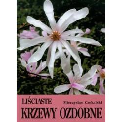 Liściaste krzewy ozdobne cz. 1