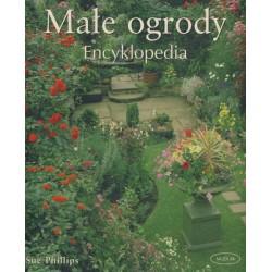 Małe ogrody. Encyklopedia