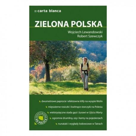 Zielona Polska. Ekoprzewodnik po Polsce