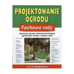 Projektowanie ogrodu. Fachowe rady