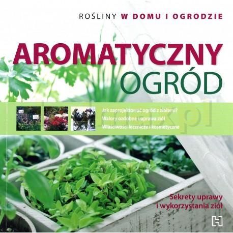 Aromatyczny ogród
