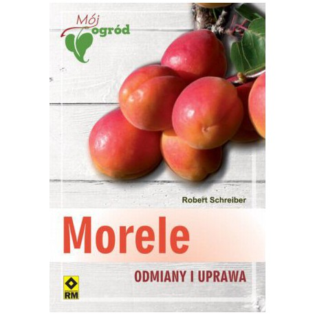 Morele. Odmiany i uprawa