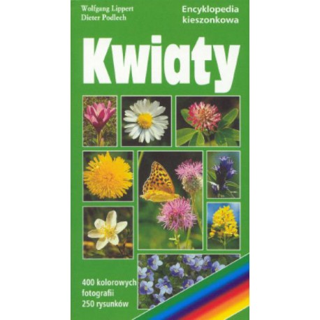 Kwiaty. Encyklopedia kieszonkowa