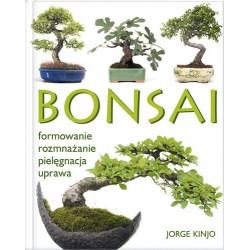 Bonsai. Formowanie, rozmnażanie, pielęgnacja, uprawa