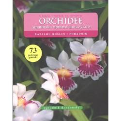 Orchidee. Amatorska uprawa storczyków