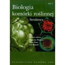 Biologia komórki roślinnej. Tom 1. Struktura