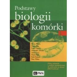Podstawy biologii komórki. Tom 1